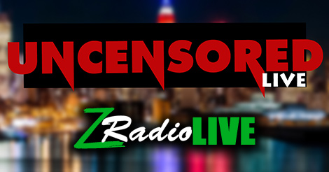 Z Radio Live's Uncensored Live To Return June 15th
