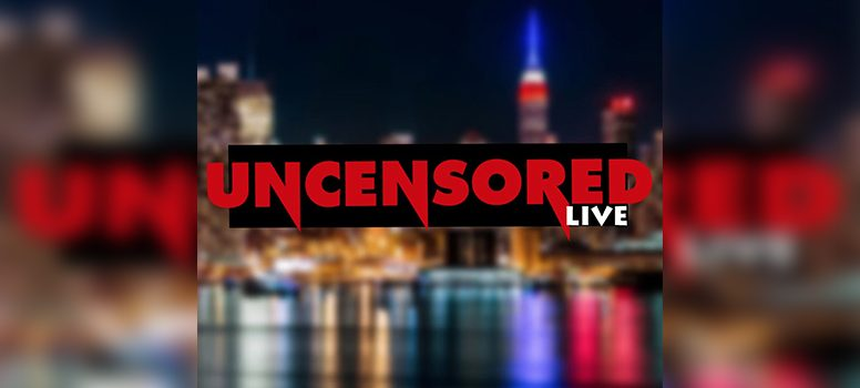 Uncensored Live Guest Lineup
