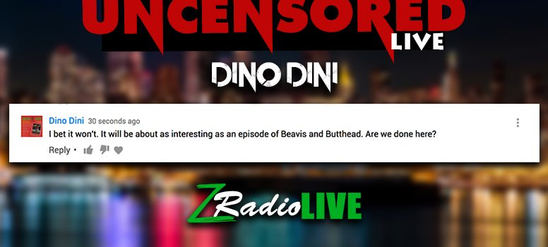 Dino Dini Segment On Z Radio Live's Uncensored Live