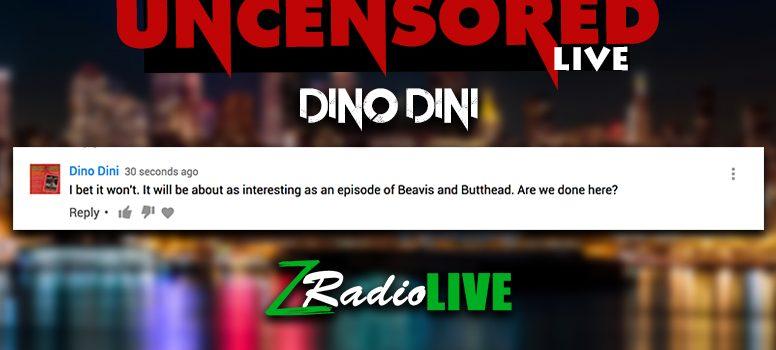 Dino Dini Segment On Z Radio Live's Uncensored Live