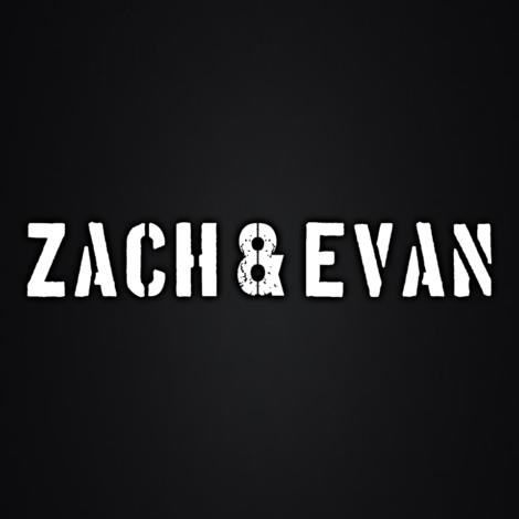 Zach & Evan – Wednesday @ 6PM EST